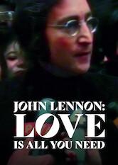 Search netflix John Lennon: Love Is All You Need